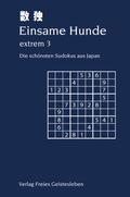 Einsame Hunde - extrem - Bd.3