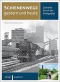 Schienenwege gestern und heute - Zeitreise durch das Ruhrgebiet