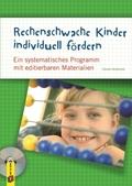 Rechenschwache Kinder individuell fördern, m. 1 CD-ROM