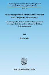 Branchenspezifische Wirtschaftsaufsicht und Corporate Governance.