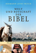 Welt und Botschaft der Bibel