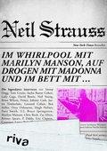 Im Whirlpool mit Marilyn Manson, auf Drogen mit Madonna und im Bett mit ...