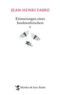 Erinnerungen eines Insektenforschers - Bd.5