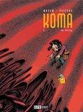 Koma - Am Anfang