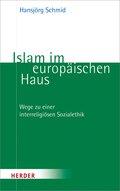Islam im europäischen Haus