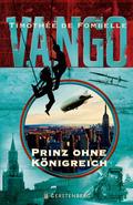 Vango - Prinz ohne Königreich