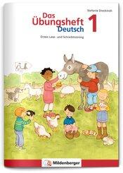 Das Übungsheft Deutsch: 1. Schuljahr, Übungsheft