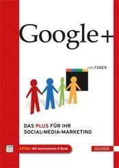 Google+ - Das Plus für Ihr Social-Media-Marketing