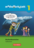 mathewerkstatt - Mittlerer Schulabschluss Baden-Württemberg: Rechenbausteine - Diagnose und Fördern. Selbsttest; Bd.1