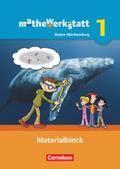 mathewerkstatt - Mittlerer Schulabschluss Baden-Württemberg: Materialblock; Bd.1