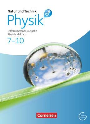 Natur und Technik, Physik, Differenzierende Ausgabe Rheinland-Pfalz: 7.-10. Schuljahr, Schülerbuch mit Online-Angebot