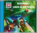Regenwald / Leben in der Wüste, 1 Audio-CD - Was ist was Hörspiele