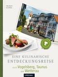 Eine kulinarische Entdeckungsreise durch Vogelsberg, Taunus und Wetterau