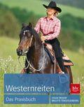 Westernreiten, Das Praxisbuch