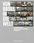 Von Basel in die Welt