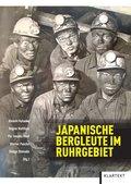 Japanische Bergleute im Ruhrgebiet