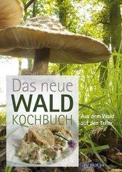 Das neue Waldkochbuch