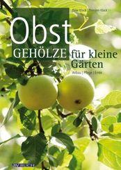 Obstgehölze für kleine Gärten