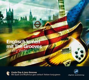 Englisch lernen mit The Grooves, Groovy Verbs, 1 Audio-CD