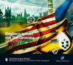 Englisch lernen mit The Grooves, Groovy Verbs, 1 Audio-CD