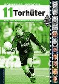 Borussias Legenden, 11 Torhüter