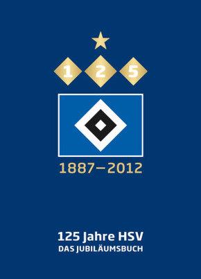 125 Jahre HSV - Das Jubiläumsbuch