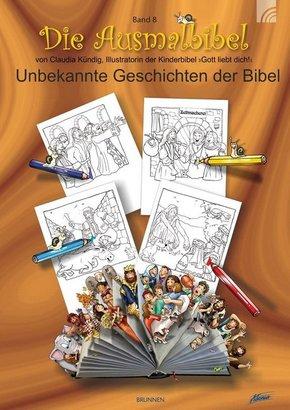 Ausmalbibel - 'Unbekannte' Geschichten der Bibel