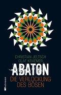 Abaton - Die Verlockung des Bösen