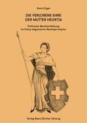 Die verlorene Ehre der Mutter Helvetia