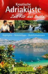 Kroatische Adriaküste, Zeit für das Beste