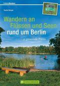 Wandern an Flüssen und Seen rund um Berlin