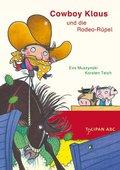 Cowboy Klaus und die Rodeo-Rüpel