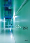Luca Zanier - Power Book. Raum und Energie