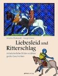 Liebesleid und Ritterspiel