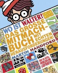 Wo ist Walter? Das große Mitmachbuch mit echten Herausforderungen