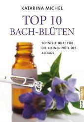 Top 10 Bach-Blüten