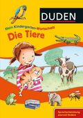 DUDEN Mein Kindergarten-Wortschatz - Die Tiere