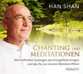 Han Shan - Chanting und Meditationen, 1 Audio-CD