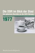 Die DDR im Blick der Stasi: 1977, m. CD-ROM