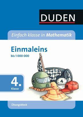 Duden Einfach klasse in Mathematik, Übungsblock; Einmaleins, 4. Klasse