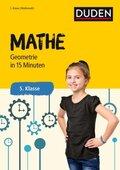 Duden - Mathe in 15 Minuten: Geometrie, 5. Klasse