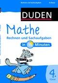 Duden - Mathe in 15 Minuten: Rechnen und Sachaufgaben, 4. Klasse