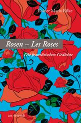 Les Roses - Die Rosen