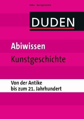 Duden - Abiwissen Kunstgeschichte