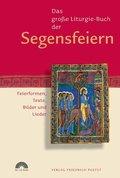 Das große Liturgie-Buch der Segensfeiern, m. CD-ROM