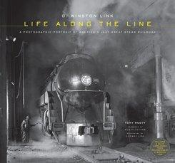 O. Winston Link: Life Along the Line, w. CD-ROM