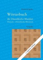 Wörterbuch der Düsseldorfer Mundart