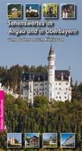 Sehenswertes im Allgäu und in Oberbayern