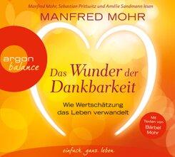 Das Wunder der Dankbarkeit, 3 Audio-CDs