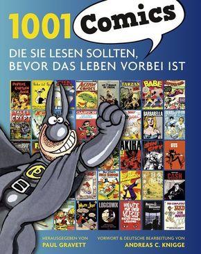 1001 Comics die Sie lesen sollten, bevor das Leben vorbei ist